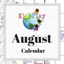 August @ KidsPlay!