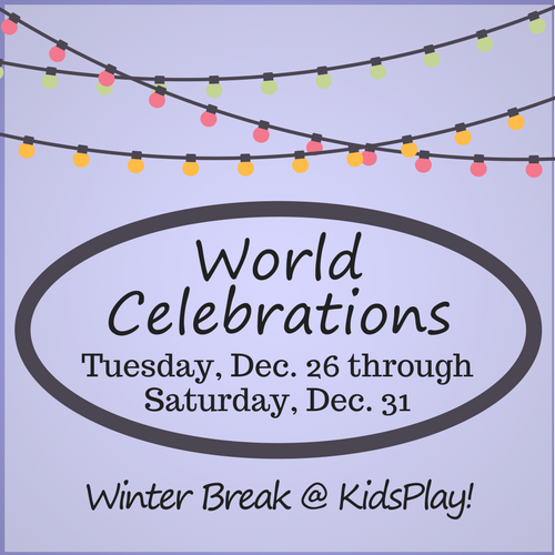 Winter Break - World Celebrations
