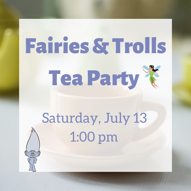 Fairies and Trolls Tea Party