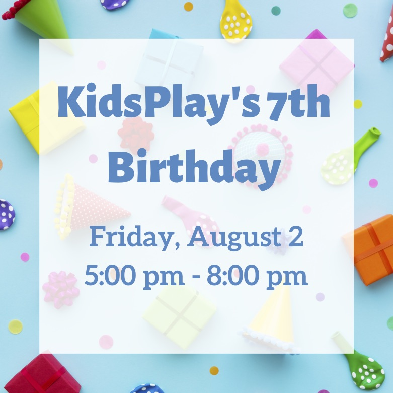 KidsPlay's 7th Birthday