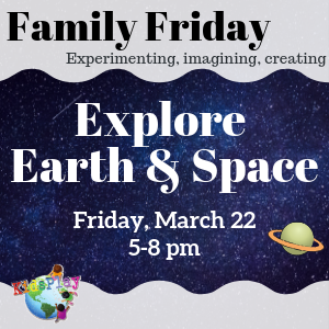 Family Friday - Earth and Space Explorers