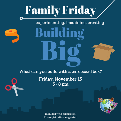 Family Friday - Building Big