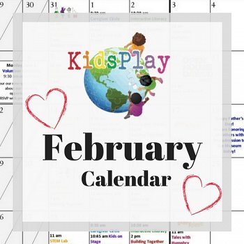 February @ KidsPlay
