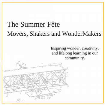 Join us for The Summer Fête Movers, Shakers and WonderMakers