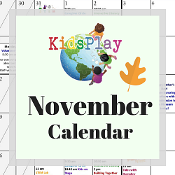November @ KidsPlay!