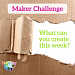 Maker Challenge of The Week
