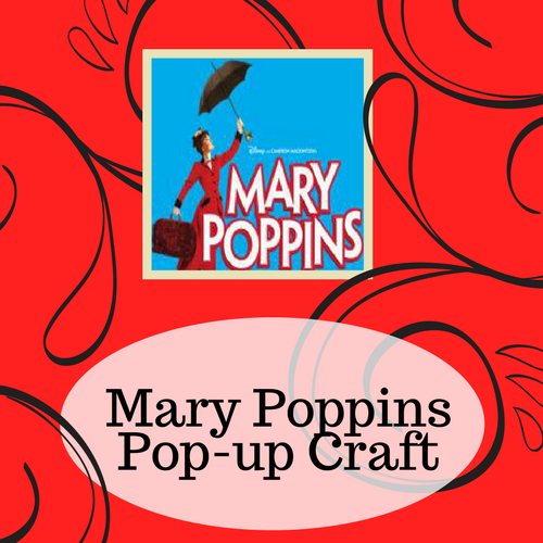 Mary Poppins Pop-up Craft