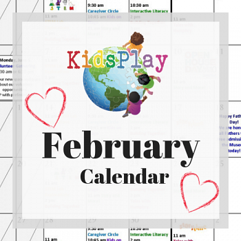 February @ KidsPlay!