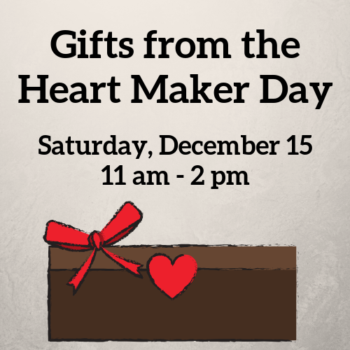 Gifts from the Heart Maker Day
