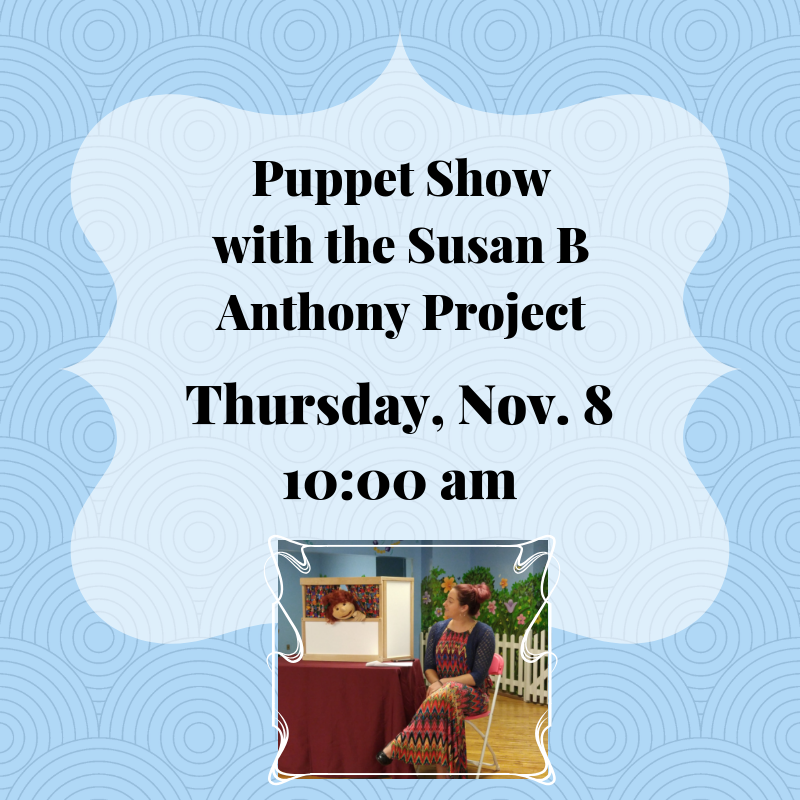 Puppet Show with the Susan B Anthony Project