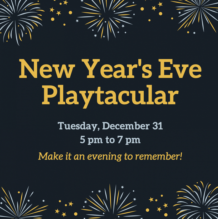 New Year's Eve Playtacular!