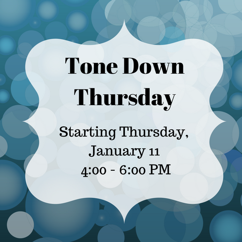Tone Down Thursday!