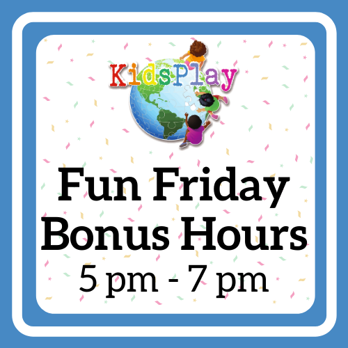 Fun Friday Bonus Hours!